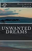 Unwanted Dreams