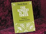 The Ringers in the Tower: Studies in Romantic Tradition (Phoenix Books) (0226060497) by Bloom, Harold