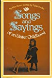 img - for Songs and Sayings of an Ulster Childhood book / textbook / text book