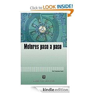 Amazon.com: Motores paso a paso. (Spanish Edition) eBook