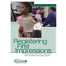 Registering 1st Impressions: Customer Service Training for Patient Access Staff