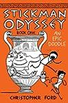 Stickman Odyssey, Book 1: An Epic Doodle