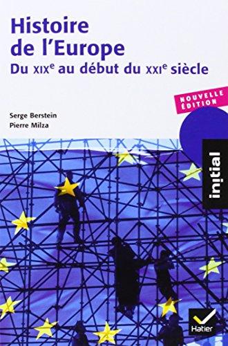 Histoire de l'Europe : Du XIXe au début du XXIe siècle