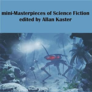 Mini-Masterpieces of Science Fiction Audiobook
