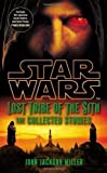 Star Wars Lost Tribe of the Sith: The Collected Stories by Miller, John Jackson (2012) John Jackson Miller