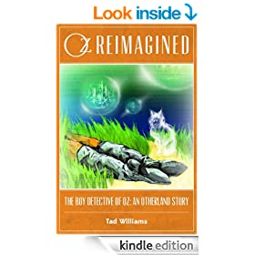 Oz Reimagined: The Boy Detective of Oz: An Otherland Story