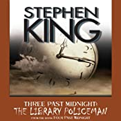 The Library Policeman: Three Past Midnight | [Stephen King]