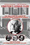 img - for Einstein's Genius Club: The True Story of a Group of Scientists Who Changed the World 1st edition by Feldman, Burton (2011) Paperback book / textbook / text book