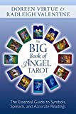 The Big Book of Angel Tarot: The Essential Guide to Symbols, Spreads and Accurate Readings