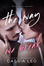 The Way We Break (The Story of Us Book 2)