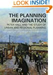 The Planning Imagination: Peter Hall...