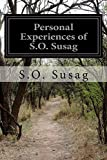 img - for Personal Experiences of S.O. Susag book / textbook / text book