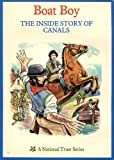 img - for Boat Boy: Inside Story of Canals by Harry T. Sutton (1979-06-06) book / textbook / text book