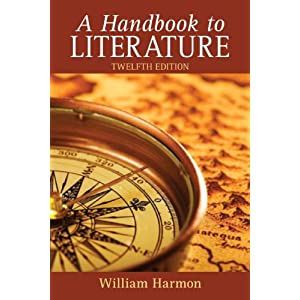 Handbook to Literature, A (12th Edition) William Harmon