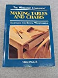 img - for Making Tables and Chairs: Techniques for Better Woodworking (Workshop Companion) book / textbook / text book