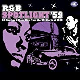 R&B Spotlight &#39;59by Various Artists