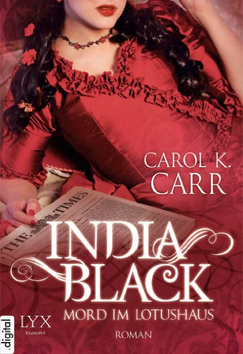 Carol K. Carr - India Black: Mord im Lotushaus