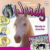 Wendy in Amerika (Wendy 16)   H. G. Francis
