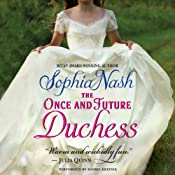 The Once and Future Duchess: Royal Entourage, Book 4 | [Sophia Nash]
