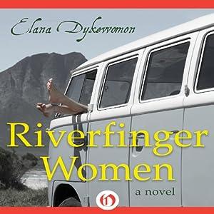 Riverfinger Women Audiobook