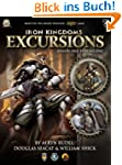 Iron Kingdoms Excursions: Season One,...