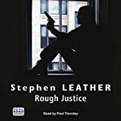 Rough Justice: Dan Shepherd, Book 7 | Stephen Leather