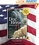 Dog Heroes of September 11th: A Tribu...