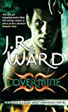 Lover Mine: Number 8 in series (Black Dagger Brotherhood Series)