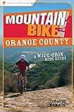 Mountain Bike! Orange County: A Wide-Grin Ride Guide