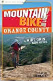 Search : Mountain Bike! Orange County: A Wide-Grin Ride Guide