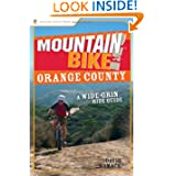 Mountain Bike! Orange County: A Wide-Grin Ride Guide