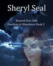 Beyond Oria Falls (Dwellers of Ahwahnee)