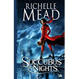 Georgina Kincaid , tome 2 : Succubus Nightspar Richelle Mead