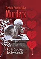 The Saint Valentine's Day Murders: A Robert Amiss Mystery #2 (Robert Amiss Mysteries) (English Edition)