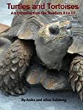 img - for TURTLES AND TORTOISES: An Introduction for Readers 8 to 12 book / textbook / text book