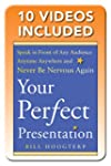 Your Perfect Presentation: Speak in F...
