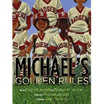 Michaels Golden Rules   [MICHAELS GOLDEN RULES] [Hardcover]
