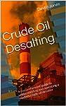 Crude Oil Desalting: A comprehensive...