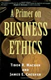 img - for A Primer on Business Ethics book / textbook / text book