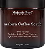 Arabica Coffee Scrub From Majestic Pure Helps Reduce Cellulite, Wrinkles, Stretch Marks, Spider Veins, Acne & Age Spots, 100% Natural Treatment & Care, Skin Detox, 8.8 Oz, Try Risk Free Today!