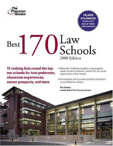Best 170 Law Schools, 2008 Edition (Graduate School Admissions Guides), Princeton Review