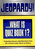 Jeopardy! Quiz Book 1