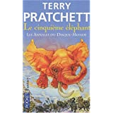 Les annales du Disque-Monde, Tome 24 : Le cinquime lphantpar Terry Pratchett