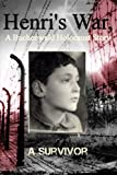 Henri's War: A Buchenwald Holocaust Story