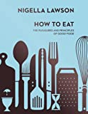 How To Eat: ..