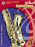 img - for Band Expressions, Book Two Student Edition: Tenor Saxophone (Book & CD) (Expressions Music Curriculum) book / textbook / text book