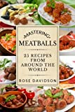 How To Make Meatballs: 25 Recipes From Around the World