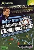 echange, troc Roger Lemerre 2003
