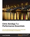 Luca Dentella Citrix XenApp 7.x Performance Essentials
