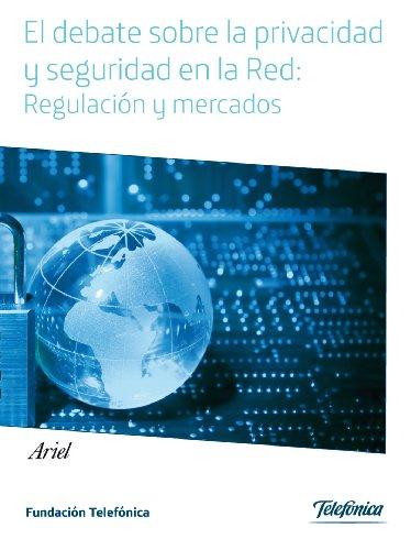 el-debate-sobre-la-privacidad-y-seguridad-en-la-red